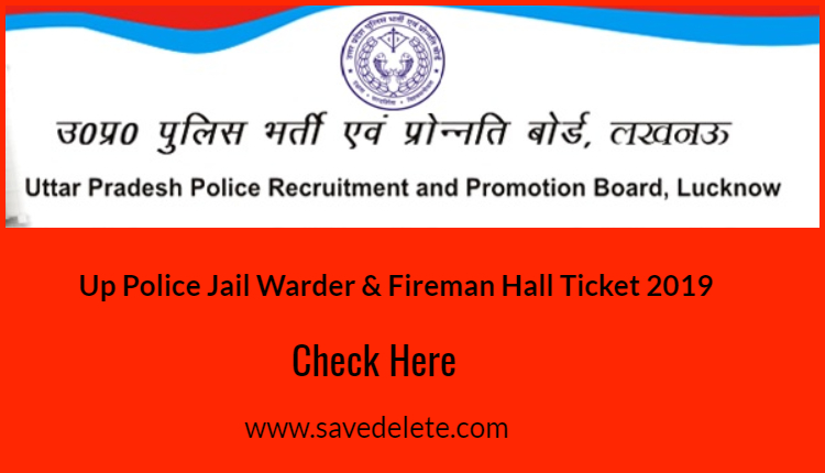 UP Police Jail Warder & Fireman Hall Ticket 2019